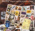 SEA WOLF, white water white bloom cover