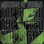 Cover MISSION OF BURMA, sound of the speed of light