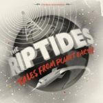 Cover RIPTIDES, tales from planet earth