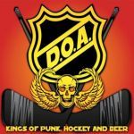 Cover D.O.A., kings of punk, hockey and beer