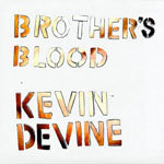 Cover KEVIN DEVINE, brother´s blood