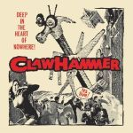 Cover CLAWHAMMER, deep in the heart of nowhere