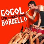 Cover GOGOL BORDELLO, live from axis mundi
