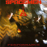 SPACEMEN 3, performance cover