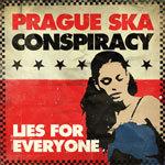 PRAGUE SKA CONSPIRACY, lies for everyone cover