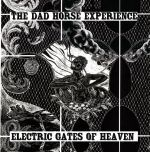 Cover DAD HORSE EXPERIENCE, electric gates of heaven
