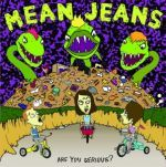 MEAN JEANS, are you serious cover