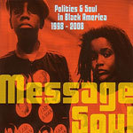 V/A, message soul: politics & soul in black america cover