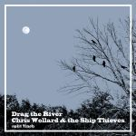CHRIS WOLLARD / DRAG THE RIVER cover