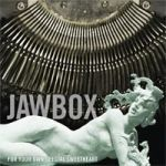 Cover JAWBOX, for your own special sweetheart