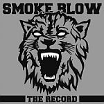 Cover SMOKE BLOW, the record