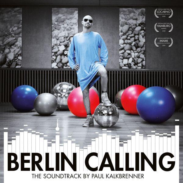 PAUL KALKBRENNER, berlin calling cover