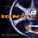 Cover IGNITE, past our means