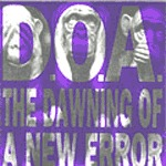 Cover D.O.A., dawning of a new error