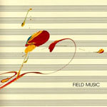 Cover FIELD MUSIC, s/t (measures)