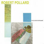 Cover ROBERT POLLARD, we all got out of the army