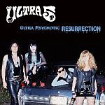 Cover ULTRA 5, ultra psychotic resurrection