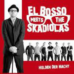 EL BOSSO MEETS THE SKADIOLAS, helden der nacht cover