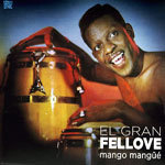 Cover EL GRAN FELLOVE, mango mangue