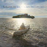 SHEARWATER, golden archipelago cover