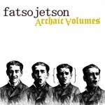 FATSO JETSON, archaic volumes cover