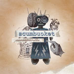 SCUMBUCKET, sarsaparilla cover