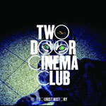 Cover TWO DOOR CINEMA CLUB, tourist history