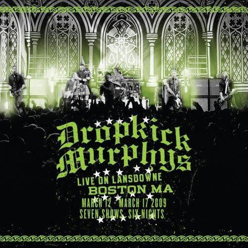 Cover DROPKICK MURPHYS, live on lansdowne, boston, ma