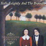 HOLLY GOLIGHTLY & BROKEOFFS, medicine county cover