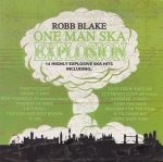 Cover ROBB BLAKE, one man ska explosion