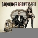 Cover DANKO JONES, below the belt