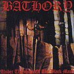 Cover BATHORY, under the sign of the black mark