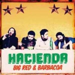 Cover HACIENDA, big red & barbacoa