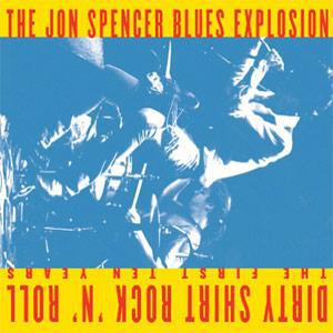 JON SPENCER BLUES EXPLOSION, dirty shirt rock´n roll cover