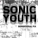Cover SONIC YOUTH, sensational fix