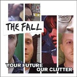 FALL, your future, our clutter cover