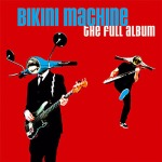Cover BIKINI MACHINE, full album