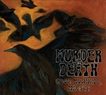 MURDER BY DEATH, good morning magpie cover