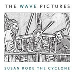 Cover WAVE PICTURES, susan rode the cyclone