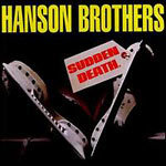 Cover HANSON BROTHERS, sudden death