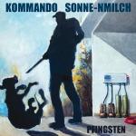 KOMMANDO SONNE-NMILCH, pfingsten cover
