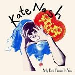 Cover KATE NASH, my best friend is you