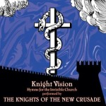 Cover KNIGHTS OF THE NEW CRUSADE, knight vision