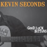 KEVIN SECONDS, good luck buttons cover