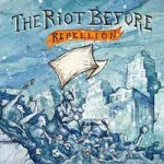 Cover RIOT BEFORE, rebellion
