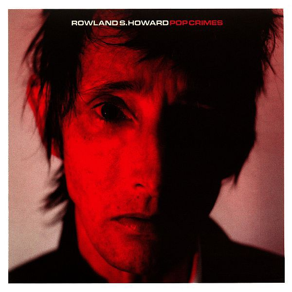 Cover ROWLAND S. HOWARD, pop crimes