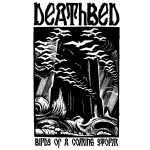 Cover DEATHBED, birds of a coming storm