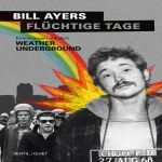 BILL AYERS, flüchtinge tage cover