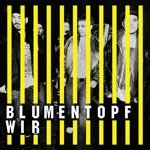 BLUMENTOPF, wir cover