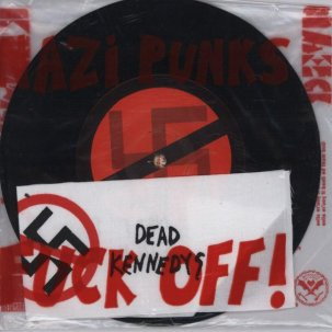 Cover DEAD KENNEDYS, nazi punks fuck off